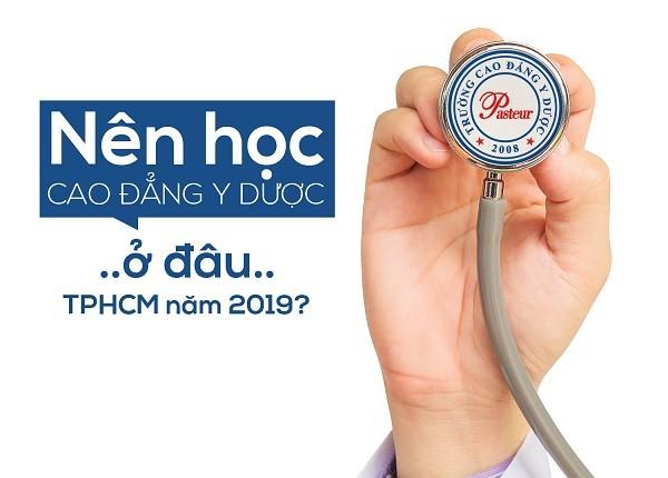 Nên học Cao đẳng Dược TPHCM năm 2019 ở địa chỉ nào?